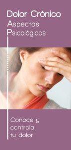 Folleto Dolor Crónico del Proyecto Emociones y Salud que detalla los aspectos psicológicos del Dolor.