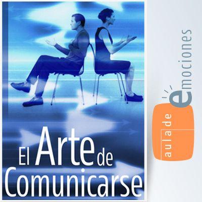 Curso en Habilidades Sociales. El Arte de Comunicarse