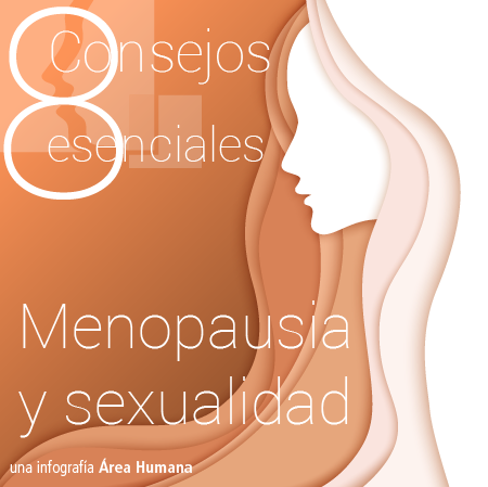 8 consejos sobre menopausia y sexualidad