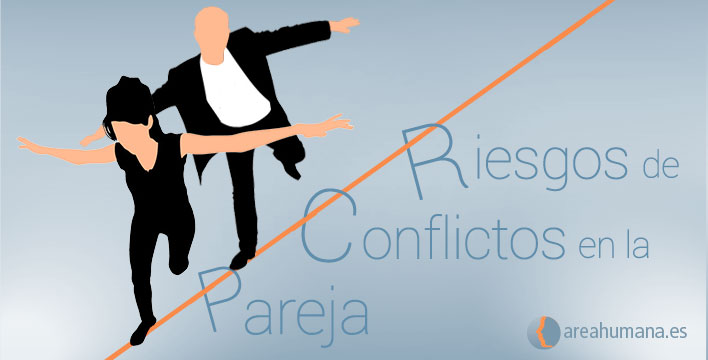 Riesgos de conflictos en la pareja