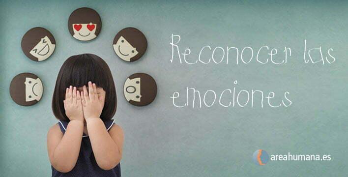 Reconocer las emociones en la inteligencia emocional