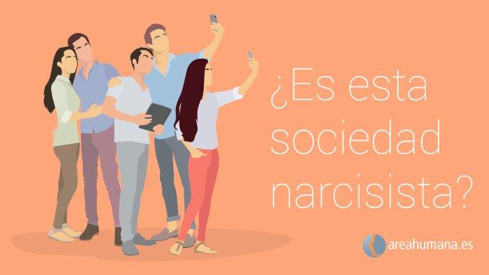 Vivimos en una sociedad narcisista